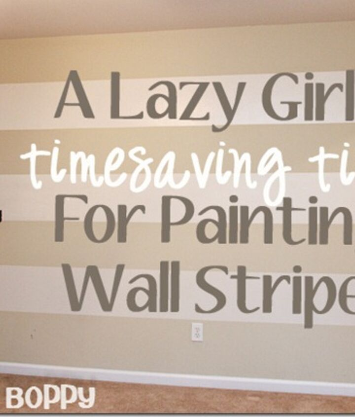my lazy girl s guide to painting striped walls, paint colors, painting, wall decor