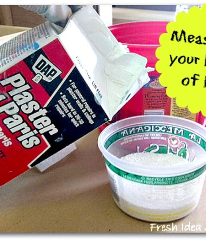 Measure out your Plaster of Paris in another little container