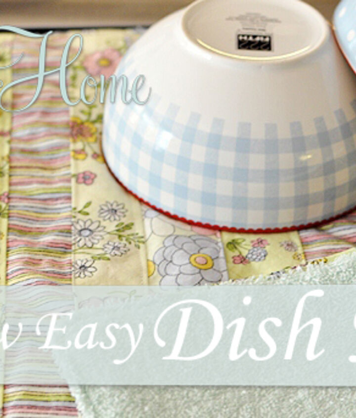 Strips of fabric on one side and terry cloth on the other side make a pretty and perfect dish mat!