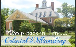 make it pretty monday features, home decor, A tour of Colonial Williamsburg from