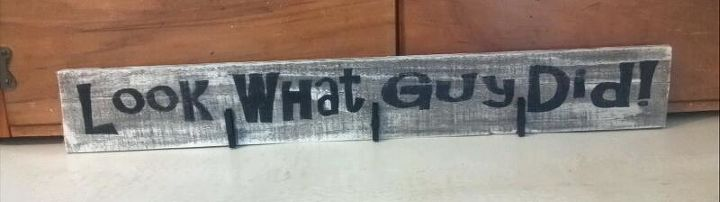 """Look what I (Guy) Did - pallet sign  My coworker's grandson is named Guy so I made this sign for her to display his """"art work"""".  She loved it and that made me happy."""