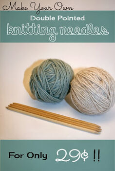 make your own double pointed knitting needles cheap