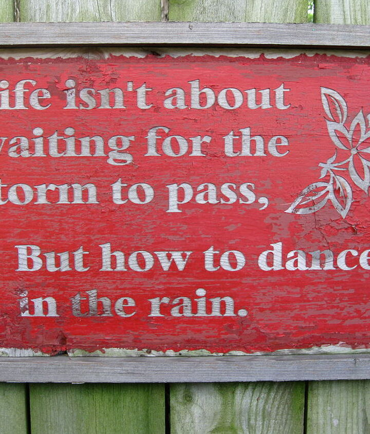 Life isn't about waiting for the storm to pass, but how to dance in the rain.