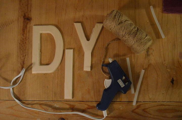You'll Need:  Wooden Letters Twine Hot Glue Gun Glue Sticks Scissors