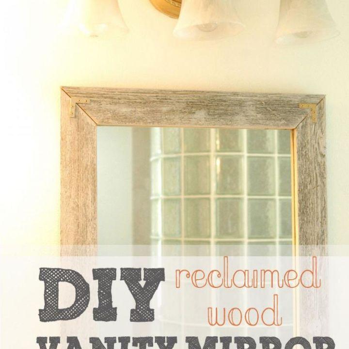 DIY reclaimed wood Vanity Mirror