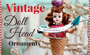 diy christmas ornaments from vintage dolls, christmas decorations, repurposing upcycling, seasonal holiday decor