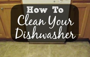 how to clean your dishwasher, appliances, cleaning tips, Nah not really It s just dirty Yes even your dishwasher gets dirty Every now and then you have to clean your dishwasher to be sure it cleans your dishes like it should Today I m going to show you how