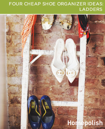 Ladders. Looking for a new way to decorate your bedroom? Grab a pair of pretty shoes and a ladder! Lean an old ladder against the wall and hang a pair of shoes on each rung. This is a unique way to organize shoes...