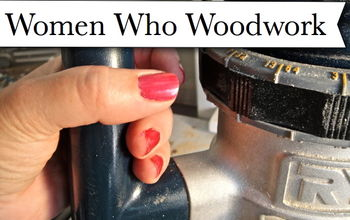 women who woodwork, diy, tools, woodworking projects