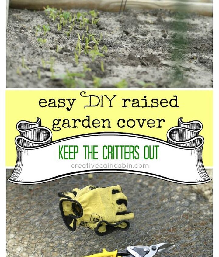 How to keep the critters out of the garden.