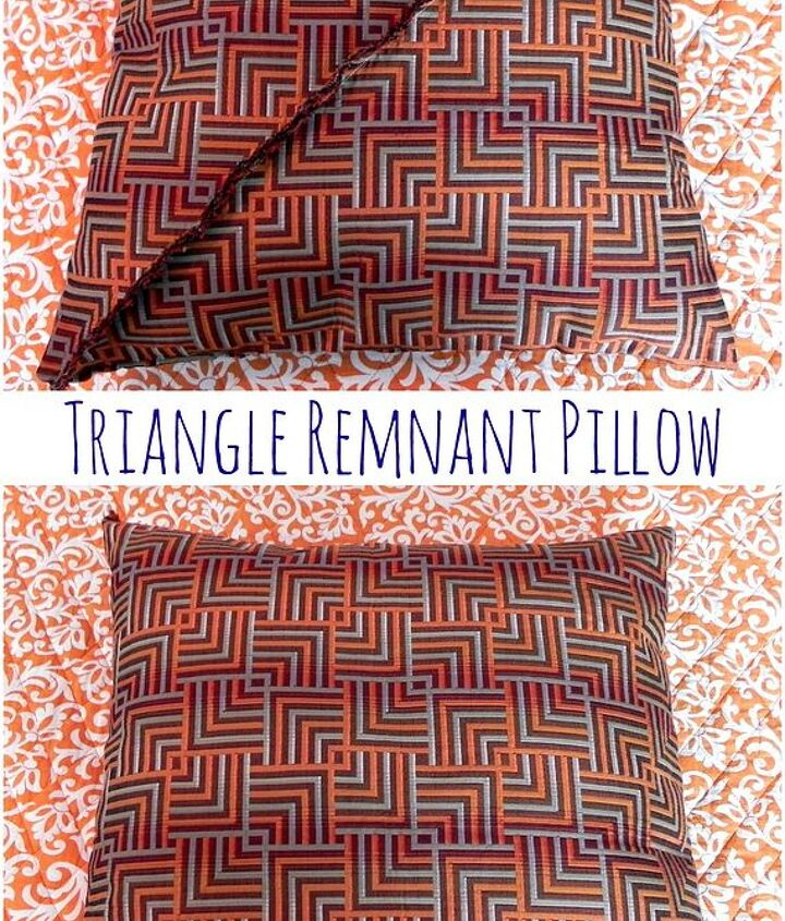 A large throw pillow made from a triangle-shaped fabric remnant.  http://www.madincrafts.com/2013/03/easy-sewing-basic-throw-pillows.html