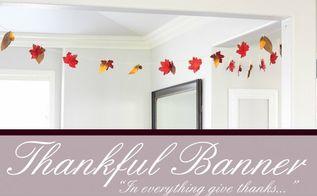 thankful banner, crafts, seasonal holiday decor, thanksgiving decorations