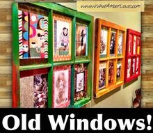 repurposed windows as art, repurposing upcycling, Old Windows repurposed as art See the details on blog link
