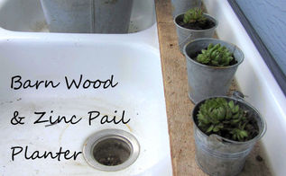 miniature zinc pails barn wood planter tutorial, gardening, repurposing upcycling
