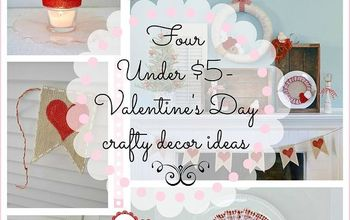 Cheap & Easy Valentine's Day Decorating Ideas