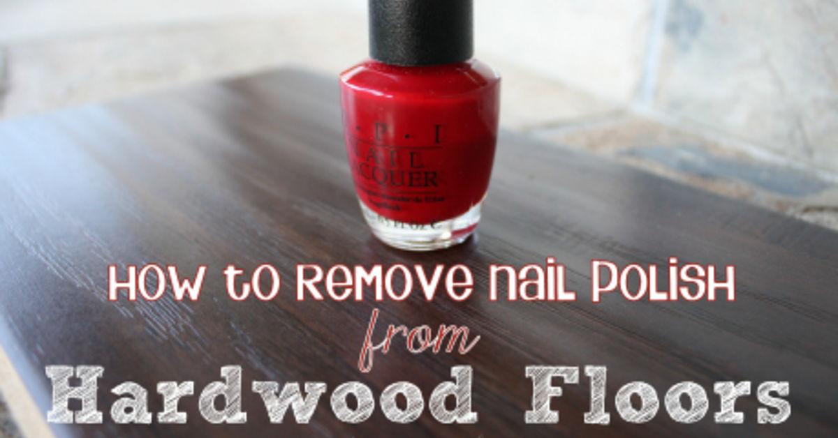 . How to Remove Nail Polish from Hardwood   Laminate Floors   Hometalk