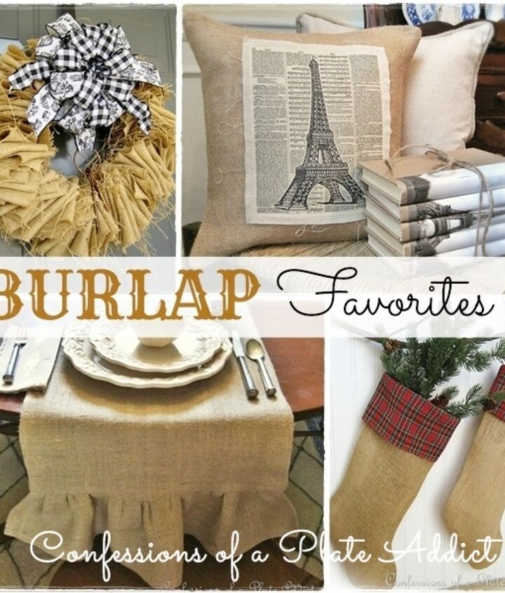 Fun, easy and inexpensive projects using burlap gathered from my readers' favorites