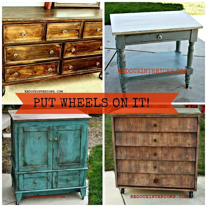 Just Add Wheels To Change Your Furniture