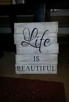 pallet signs, diy, home decor, painted furniture, pallet, repurposing upcycling, woodworking projects, LIfe IS Beautiful