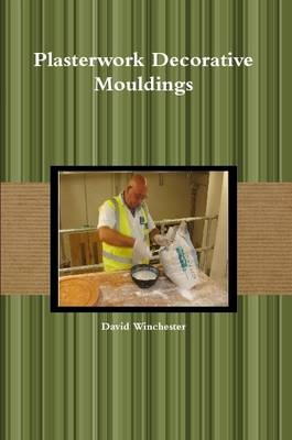 paperback available from Amazon or lulu http://www.lulu.com/shop/david-winchester/plasterwork-decorative-mouldings/paperback/product-21002489.html