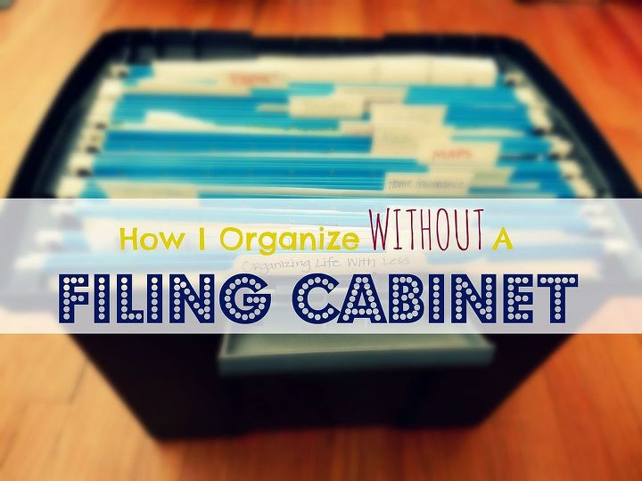 how i organize without using a file cabinet, organizing