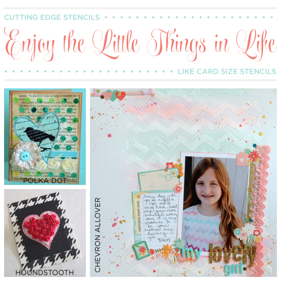 enjoy the little things in life like card size stencils, crafts