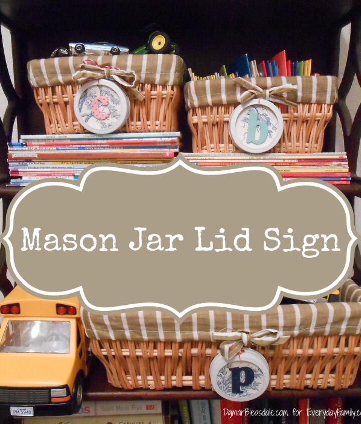 DIY Mason Jar lid Sign