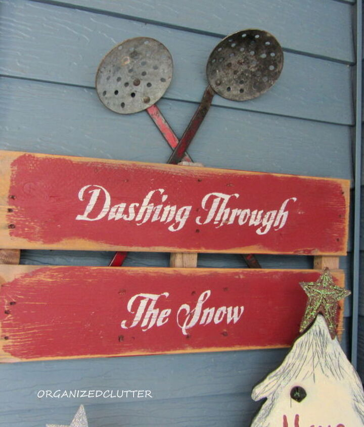 """I continued my red theme with the """"Dashing Through The Snow"""" pallet sign and two vintage Ice fishing dippers."""