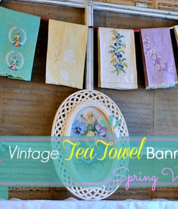 vintage tea towel spring mantel, crafts, fireplaces mantels, seasonal holiday decor