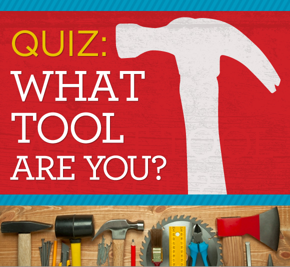 quiz what tool are you