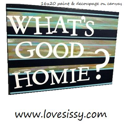 Spray paint a canvas, use painters tape to make various thicknesses & colors of stripes, then, when dry, mod podge letters to make a favorite phrase.