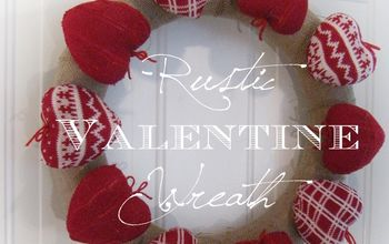 Rustic Farmhouse Valentine Wreath With Sweater Hearts