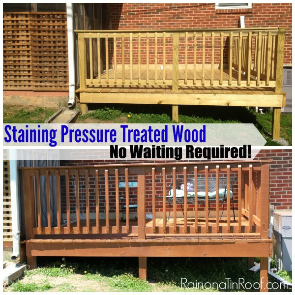 staining pressure treated wood no waiting required, decks, painting, porches, woodworking projects