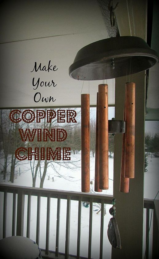 make your own copper wind chime, diy, outdoor living, repurposing upcycling