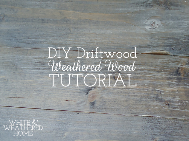 Diy Driftwood Weathered Grey Wood Finish Tutorial How To Painted Furniture