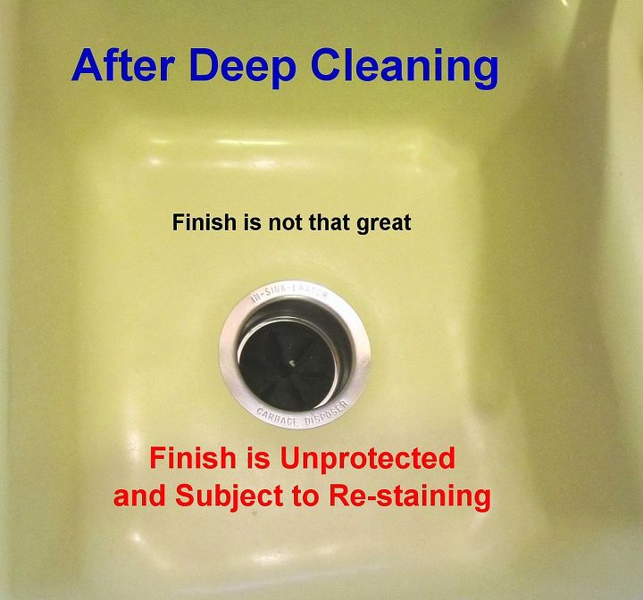 After Deep Cleaning: The stains were removed but the sink finish has been through many years of abuse, so it doesn't look that great.  Worst of all - at this moment it is unprotected and could be immediately re-stained!