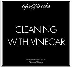 5 ways to boost home cleaning with white vinegar, cleaning tips