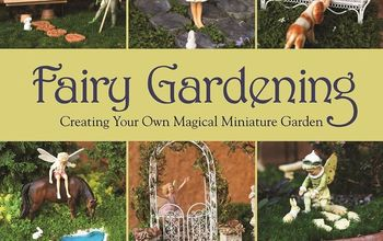 fairy garden easter baskets, crafts, easter decorations, gardening, seasonal holiday decor, Win a copy of Fairy Gardening at
