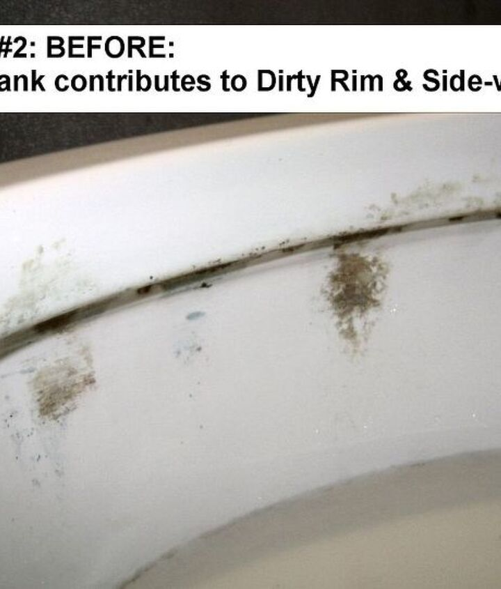 A dirty toilet tank can lead to a very dirty bowl rim and side-walls.