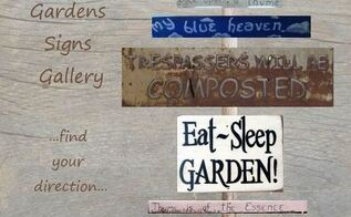 if you like garden signs this round up is for you, crafts, gardening, A sample of some of Jacki s sings