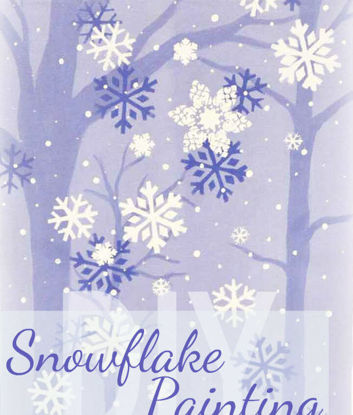 paint some snowflakes, crafts, painting, seasonal holiday decor