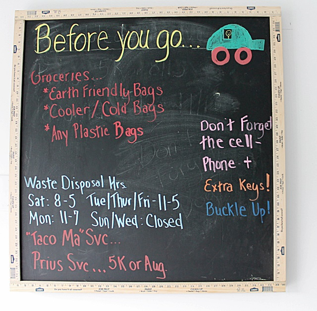 """Create your """"Before You Go"""" board for reminders on auto service, hours of waste disposal station, etc."""