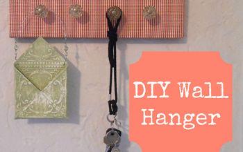 DIY Wall Hanger and Organizer