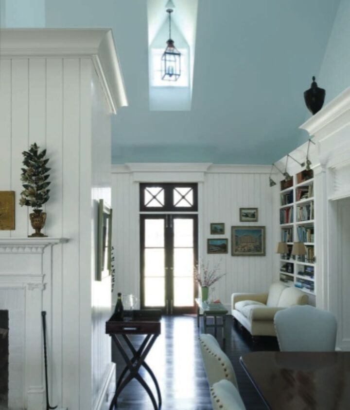 Add sky blue to your ceiling or accessories to add it to your color scheme.