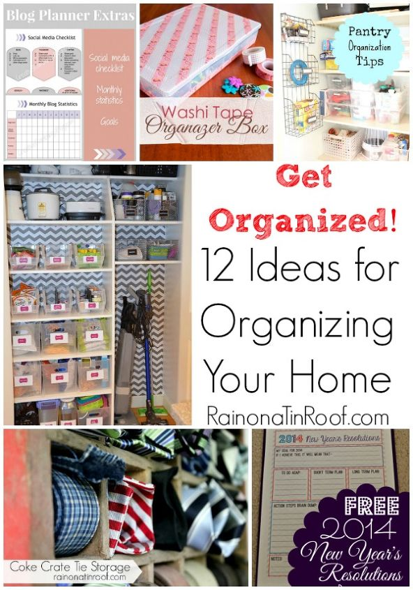 12 ideas for organizing your home, organizing, Time to get organized Use these tips and tricks to help you in the new year