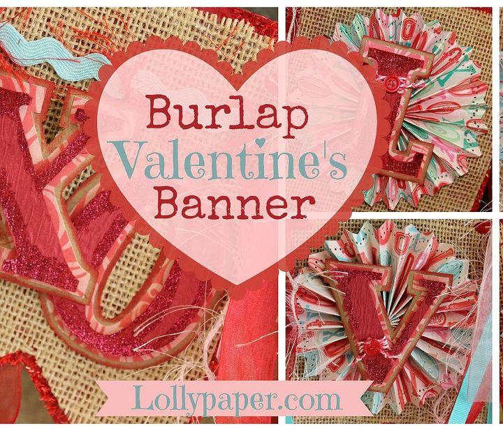 burlap valentine s day banner, crafts, seasonal holiday decor, valentines day ideas
