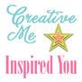 Creative Me Inspired You