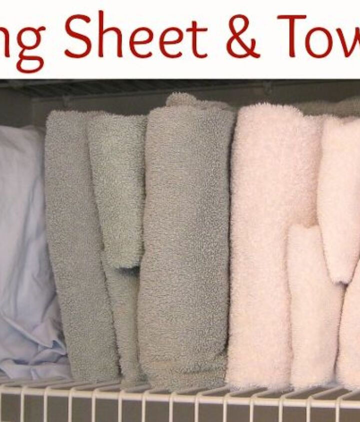 1.  File sheets and towels rather than stacking them.