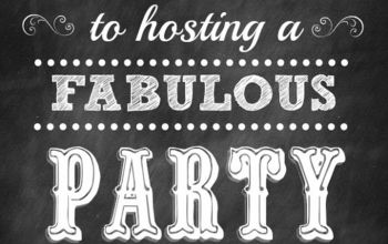 10 Steps to Hosting a Fabulous Party