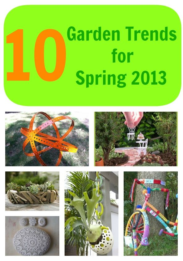 10 garden trends for spring 2013, gardening, The year of sticks and stones